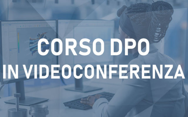 Corso DPO Videoconferenza – Data Protection Officer