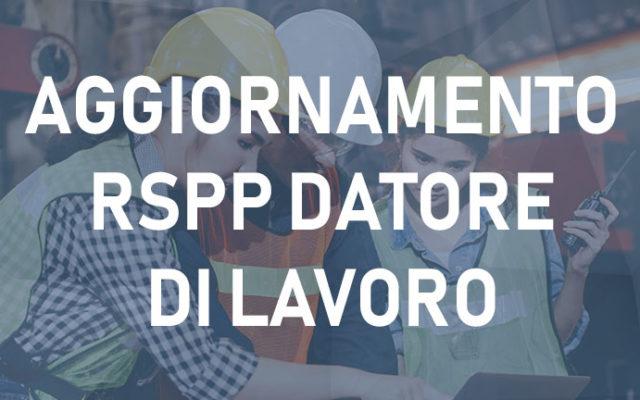 Corso Aggiornamento RSPP Datore di lavoro